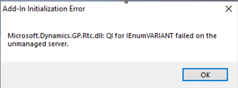 Microsoft.Dynamics.GP.Rtc.dll: QI for IEnumVARIANT failed on unmanaged server